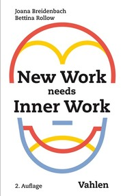 New work needs inner Work - Bettina Rollow, Joana Breidenbach